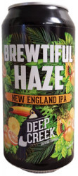 Deep Creek Brewtiful Haze New England IPA